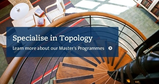 Specialice in Topology - learn more about our Master's Programmes
